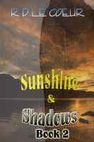 Cover for 'Sunshine & Shadows Book 2'