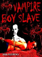 Cover for 'Vampire Boy Slave'
