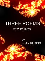 Cover for 'Three Poems My Wife Likes'