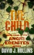 The Child (Angry Edenites 4) by David J. Rollins