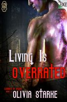 Cover for 'Living is Overrated'