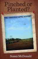 Cover for 'Pinched or Planted? - The Cungelella Cattle Mystery'