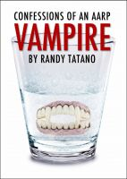 Cover for 'Confessions of an AARP Vampire'