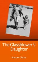 Cover for 'The Glassblower's Daughter'