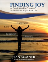 Finding Joy - 52 Small Weekly Changes to Add More Joy to Your Life