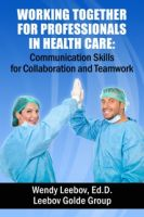 Cover for 'Working Together for Professionals in Health Care: Communication Skills for Collaboration and Teamwork'