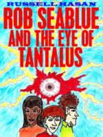 Cover for 'Rob Seablue and the Eye of Tantalus'