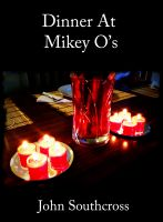 Cover for 'Dinner At Mikey O's'
