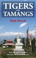 Cover for 'Tigers and Tamangs: How not to do a Nepalese adventure travel reconnaissance'