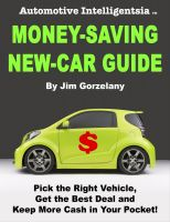 Cover for 'Automotive Intelligentsia Money-Saving New-Car Guide'