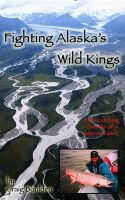 Cover for 'Fighting Alaska's Wild Kings'