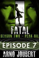 Cover for 'Fatal Episode 7: Season 2 (Alexa Guerra - The Female Jack Reacher)'