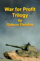 Cover for 'War for Profit Trilogy'