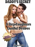 "Cover for 'Daddy's Secret ""A Stepdaughters Lustful Desires""'"
