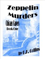 Cover for 'Chicago Capers Book One Zeppelin Murders'