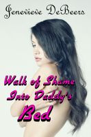 Cover for 'Walk of Shame Into Daddy's Bed'