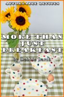 Cover for 'More Than Just Breakfast'