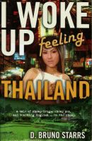 Cover for 'I Woke Up Feeling Thailand'