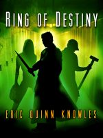 Cover for 'Ring of Destiny (a Reynald Tale #1)'