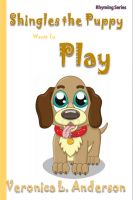 Cover for 'Shingles the Puppy Wants To Play'