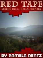 Cover for 'Red Tape Stories From Indian Country'
