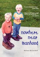 Cover for 'Nowhere Near Manhood'