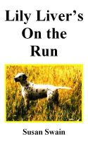 Cover for 'Lily Liver's On the Run'