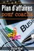 Plan d'affaires pour coachs by Victor Kiwi