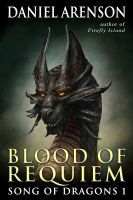 Cover for 'Blood of Requiem (Song of Dragons, Book 1)'