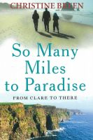 Cover for 'So Many Miles to Paradise - From Clare to There'