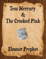 Cover for 'Tess Mercury and the Crooked Pink'