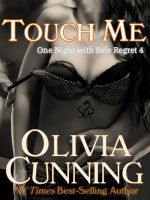 Cover for 'Touch Me (One Night with Sole Regret #4)'