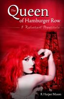 Cover for 'The Queen of Hamburger Row - A reluctant prostitute'