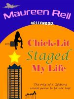 Cover for 'Chick-Lit Staged My Life'