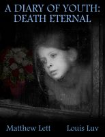 Cover for 'A Diary of Youth: Death Eternal'