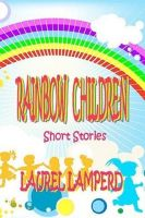 Cover for 'The Rainbow Children'