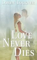 Cover for 'Love Never Dies'