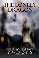 Cover for 'The Lonely Dragon'