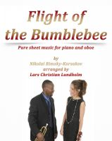 Cover for 'Flight of the Bumblebee Pure sheet music for piano and oboe by Nikolay Rimsky-Korsakov arranged by Lars Christian Lundholm'
