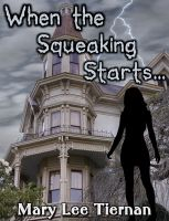 Cover for 'When the Squeaking Starts...'