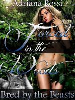 Cover for 'Forced in the Woods (Bred by the Beasts Trilogy Part 1)'