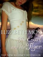 Cover for 'The Earl and His Tiger'