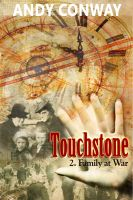 Cover for 'Touchstone (2. Family at War) - a time travel Blitz story'