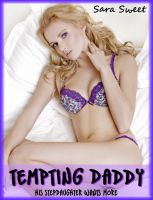 Cover for 'Tempting Daddy: His Stepdaughter Wants More'