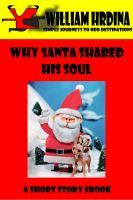 Cover for 'Why Santa Shared His Soul'