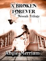 Cover for 'A Broken Forever (Neveah trilogy book 1)'