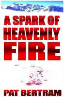 Cover for 'A Spark of Heavenly Fire'
