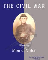 Cover for 'The Civil War Blanton Men of Valor'