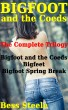 Bigfoot and the Coeds: The Complete Trilogy (Creature, lesbian, reluctant, interracial, stretching, orgy) by Bess Steele