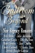 From the Ballroom and Beyond, A Limited Edition Nine Book Regency Romance Box Set by Rose Gordon